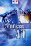 Ministère de l'Economie - Technologies clés 2010.