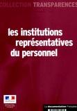 Ministère de l'Emploi - Les institutions représentatives du personnel.