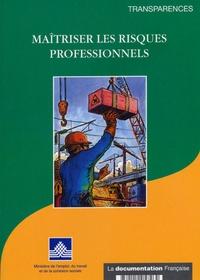 Ministère de l'Emploi - Maîtriser les risques professionnels.