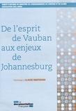 Ministère de l'Environnement - De l'esprit de Vauban aux enjeux de Johannesburg - Hommage à Claude Martinand.