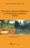 Ministère de l'Environnement - Plan d'action national d'adaptation aux changements climatiques (PANA).