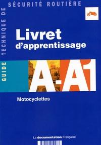 Ministère de l'Equipement - Livret d'apprentissage A-A - Motocyclettes.