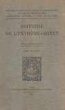 Ministère de l'Instruction pub et René Grousset - Histoire de l'Extrême-Orient (2).