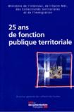 Ministère de l'Intérieur - 25 ans de fonction publique territoriale.