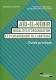 Ministère de l'Intérieur - Aïd-el-Kébir : modalités d'organisation et d'encadrement de l'abattage - Guide pratique.