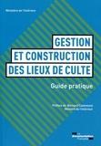 Ministère de l'Intérieur - Guide de construction et de gestion des lieux de culte.
