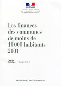 Ministère de l'Intérieur - Les finances des communes de moins de 10000 habitants en 2001.