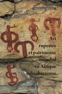 Ministère de la Culture - Art rupestre et patrimoine mondial en Afrique subsaharienne - Séminaire du 31 mars 2020.