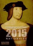 Ministère de la Culture - Commémorations nationales 2015.