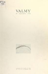 Ministère de la culture, de la et  Mission du bicentenaire de la - Valmy, 20 septembre 1792 - Célébration de la bataille de Valmy : 16, 17, 20, 23, 24 septembre 1989.
