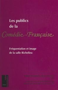 Ministère de la Culture et de et  Centre de recherche pour l'étu - Les publics de la Comédie-Française : fréquentation et image de la salle Richelieu.