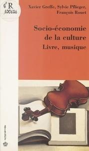 Ministère de la Culture et de et  Association pour le développem - Socio-économie de la culture, livre, musique - Actes.