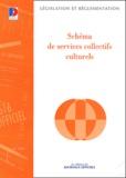 Ministère de la Culture - Schéma de services collectifs culturels.