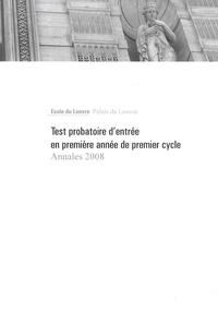 Ministère de la Culture - Test probatoire d'entrée en première année de premier cycle - Annales 2008.