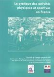 Ministère de la Jeunesse - La pratique des activités physiques et sportives en France - Enquête 2003.