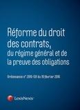 Ministère de la Justice - Réforme du droit des contrats, du régime général et de la preuve des obligations - Ordonnance n°2016-131 du 10 février 2016.