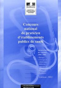 Ministère de la Santé - Concours national de praticien d'établissements publics de santé - Annales.