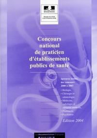 Ministère de la Santé - Concours national de praticien d'établissements publics de santé - Epreuves écrites des concours 2000 à 2003.
