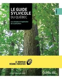 Ministère des Ressources Natur - Le guide sylvicole du Québec - Tome II - Les concepts et l'application de la sylviculture.