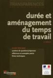 Ministère du Travail - Durée et aménagement du temps de travail.