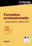 Ministère du Travail - Formation professionnelle - Guide pratique.