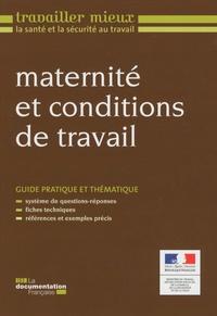 Ministère du Travail - Maternité et conditions de travail.