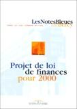 Ministère Economie et Finances - PROJET DE LOI DE FINANCES POUR 2000.