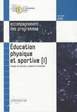 Ministère Education Nationale - Education physique et sportive 2e, 1e et Tle Accompagnement des programmes - Tome 1.