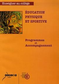 Ministère Education Nationale - Education physique et sportive - Programmes et Acccompagnement.