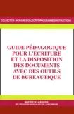 Ministère Education Nationale - Guide pédagogique pour l'écriture et la disposition des documents avec des outils de bureautique.