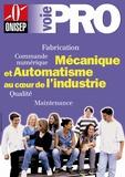 Ministère Education Nationale - Mécanique et automatisme au coeur de l'industrie : fabrication, commande.