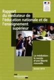 Ministère Education Nationale - Rapport du médiateur de l'éducation nationale et de l'enseignement supérieur 2013 - La médiation : le succès d'une liberté nouvelle.