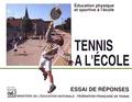 Ministère Education Nationale et  Fédération française de tennis - Tennis à l'école.