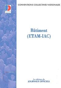 Ministère Emploi et Solidarité - Bâtiment (ETAM-IAC).