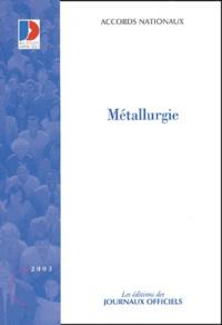 Ministère Emploi et Solidarité - Convention collective N° 3109 : Métallurgie - 14ème édition.