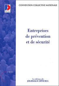 Ministère Emploi et Solidarité - Convention collective N° 3196 : Entreprises de prévention et de sécurité, 15ème édition.