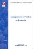 Ministère Emploi et Solidarité - Entreprises de prévention et de sécurité. - 14ème édition 2002.