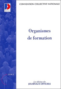 Ministère Emploi et Solidarité - Organismes de formation.