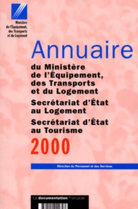 Histoiresdenlire.be Annuaire du Ministère de l'Equipement, des Transports et du Logement, Secrétariat d'Etat au Logement, Secrétariat d'Etat au Tourisme. Edition 2000 Image