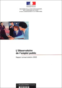 LObservatoire de lemploi public. Rapport annuel octobre 2002, avec CD-ROM.pdf