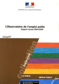 Ministère Fonction Publique et Nadia Amellah-chikh - L'Observatoire de l'emploi public - Rapport annuel 2004-2005. 1 Cédérom