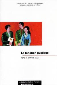 Ministère Fonction Publique - La fonction publique : faits et chiffres 2003.