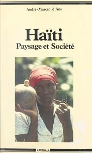 Ministère français de la Coopé et André-Marcel d'Ans - Haïti - Paysage et société.