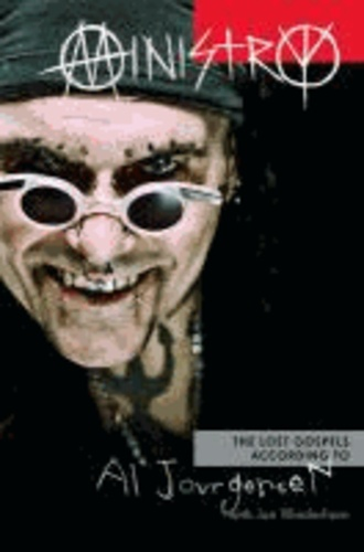 Ministry - The Lost Gospels According to Al Jourgensen.
