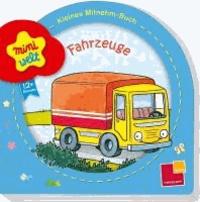 Miniwelt: Kleines Mitnehm-Buch. Fahrzeuge.