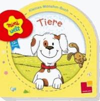 Miniwelt: Kleines Mitnehm-Buch. Tiere.