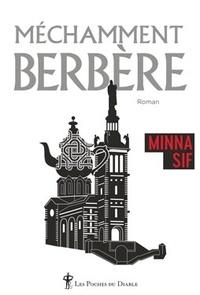 Minna Sif - Méchamment Berbère.