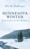 Minnesota Winter - Eine Liebe in der Wildnis.