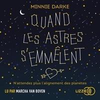 Minnie Darke et Eva Monteilhet - Quand les astres s'emmêlent.