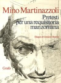 Mino Martinazzoli - Pretesti per una requisitoria manzoniana.